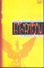 Berlin: the Biography of a City