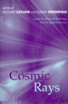 Cosmic Rays: Essays on Science & Technology...