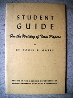 Student Guide for the Writing of Term Papers