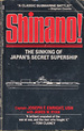 Shinano! The Sinking of Japan's Secret Supership