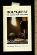 Holyquest: the Search for Wholeness [a Collection of Sermons, Inspiration, Meaningfulness in the Christian Life, Inner Peace]