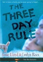 The Three Day Rule: Get to Know a Family You'Re Never Going to Forget...