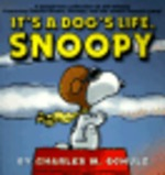 It's a Dog's Life, Snoopy and It's a Big World, Charlie Brown, Softcover (2007)