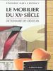 Le Mobilier Du Xxe Siecle: Dictionnaire Des Createurs