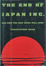 The End of Japan Inc. : And How the New Japan Will Look