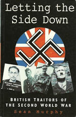 Letting the Side Down: British Traitors of the Second World War
