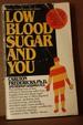 Low Blood Sugar You