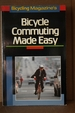 Bicycling Magazine's Bicycle Commuting Made Easy
