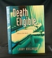 Death Eligible: a Darcy Cole Novel