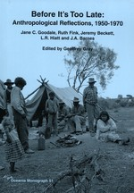 Before it's Too Late: Anthropological Reflections 1950-1970 (Oceania Monograph, 51)