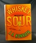 Whiskey Sour: a Jack Daniels Mystery