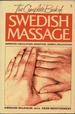 The Complete Book of Swedish Massage-Improves Circulation, Digestion, Energy, Relaxation