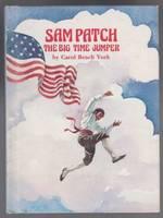 Sam Patch the Big Time Jumper