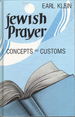 Jewish Prayer: Concepts and Customs