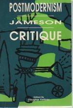 Postmodernism / Jameson / Critique (Postmodernpositions, Vol. 4)