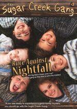 Sugar Creek Gang: Race Against Nightfall
