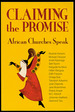 Claiming the Promise: African Churches Speak