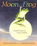 Moon Frog: Animal Poems for Young Children [Mar 01, 1993] Edwards, Richard an...