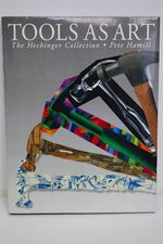 Tools as Art the Hechinger Collection