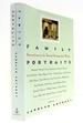 Family Portraits: Remembrances By Twenty Distinguished Writers