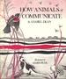 How Animals Communicate [Jan 01, 1977] Anabel Dean and Haris Petie