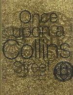 Once Upon a Collins Street