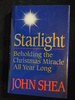 Starlight: Beholding the Christmas Miracle All Year Long
