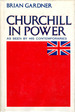 Churchill in Power: as Seen By His Contemporaries
