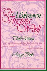 The Unknown Vrginia Woolf