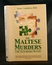 The Maltese Murders: a Dr. David Brooks Mystery