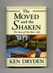 The Moved and the Shaken: the Story of One Man's Life-1st Edition/1st Printing