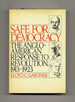 Safe for Democracy: the Anglo-American Response to Revolution, 1913-1923-1st Edition/1st Printing