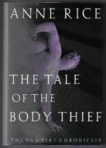 The Tale of the Body Thief-1st Edition/1st Printing