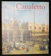Canaletto: Il Trionfo Della Veduta