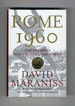 Rome 1960: the Olympics That Changed the World-1st Edition/1st Printing