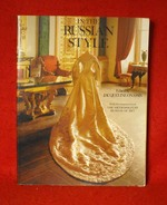 In the Russian Style: With the Cooperation of the Metropolitan Museum of Art