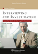 Interviewing and Investigating: Essential Skills for the Legal Professional (Aspen College)
