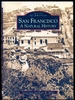 San Francisco-a Natural History-Images of America