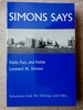 Simons Says: Faith, Fun, and Foible Selections From His Writings and Talks