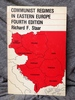 Communist Regimes in Eastern Europe (Hoover Press Publication)