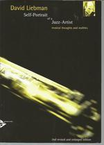 Self-Portrait of a Jazz Artist: Musical Thoughts and Realities