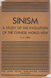 Sinism: A Study of the Evolution of the Chinese World-View
