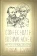 Confederate Bushwhacker: Mark Twain in the Shadow of the Civil War