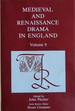 Medieval and Renaissance Drama in England, Volume 9