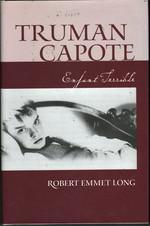 Truman Capote, Enfant Terrible