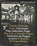 Osudy Zidovske Prahy / Schicksale Des Jüdischen Prags / the Fate of Jewish Prague / Destinées De Prague La Juive / Il Destino Di Praga Ebraica