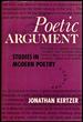 Poetic Argument: Studies in Modern Poetry