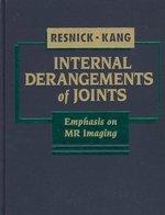 Internal Derangements of Joints: Emphasis on MR Imaging