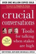 Crucial Conversations: Tools for Talking When Stakes Are High Von Kerry Patterson