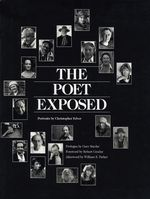 The Poet Exposed: Portraits By Christopher Felver (Hardbound Edition)